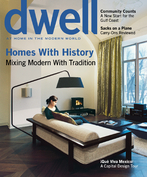 DWELL JUNE 2007-Homes w/ History! Mixing Modern w/ Tradition;MID-CENTURY MASH-UP