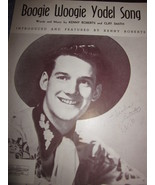 Vintage Sheet Music Boogie Woogie Yodel Song  Kenny Roberts Autographed - $9.99