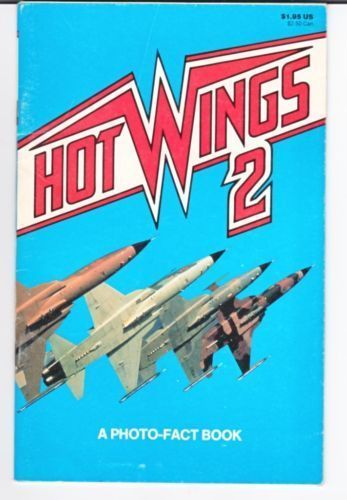 Hot Wings  A photo Fact Book Tactical Fighters Bombers Intruder Air Support