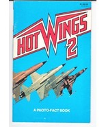 Hot Wings  A photo Fact Book Tactical Fighters ... - $9.99