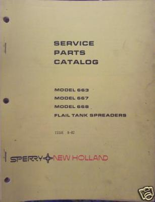 New Holland 663, 667, 668 Tank Spreaders Parts Manual