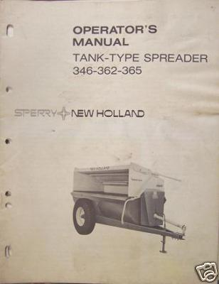 New Holland 346, 362, 365 Manure Spreaders Operator's Manual
