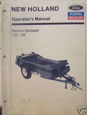 New Holland 125, 135 Manure Spreaders Operator's Manual