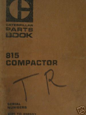 1974 Caterpillar 815 Compactor Parts Manual
