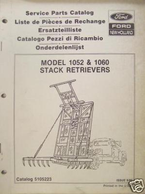New Holland 1052, 1060 Hay Stack Movers Parts Manual