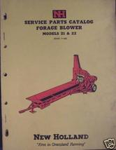 New Holland 21, 22 Forage Blowers Parts Manual - $6.00