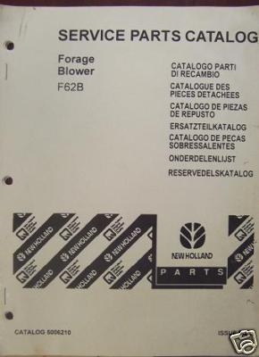 New Holland F62B Forage Blower Parts Manual