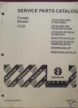 New Holland F62B Forage Blower Parts Manual - $9.00