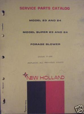 New Holland 23, 24, Super 23, Super 24 Forage Blowers Parts Manual