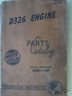 Caterpillar D326 Engine Parts Manual 1958