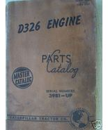 Caterpillar D326 Engine Parts Manual 1958 - $23.00