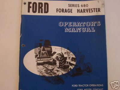 1969 Ford 680 Forage Harvester Operator's Manual