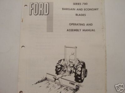 Ford Series 780 'Bargain and Economy' Scrape Blades Operator's Manual