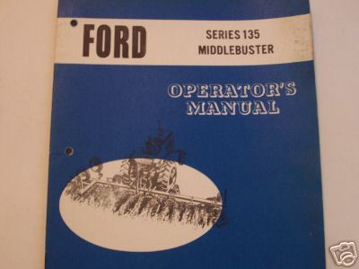 Primary image for 1968 Ford 135 Middlebuster Operator's Manual