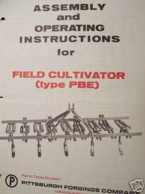 Pittsburgh Type PBE Field Cultivators Operator Manual