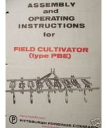 Pittsburgh Type PBE Field Cultivators Operator Manual - $12.99
