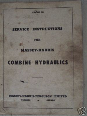 Massey Harris Combines Hydraulic Systems Manual - 1955