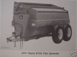 John Deere 870A Flail Spreader Operator's Manual - $10.00