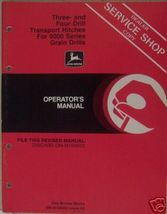 John Deere 9000 Series Grain Drills 3- and 4-Drill Hitches Operator's  Manual - $12.00