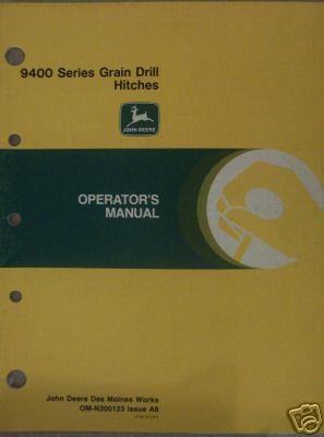John Deere 9400 Series Grain Drill Hitch Operator's Manual