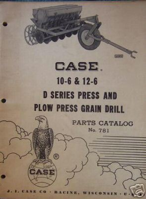 1958 Case D Series Grain Drill Original Parts Manual