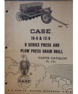 1958 Case D Series Grain Drill Original Parts Manual - $12.00