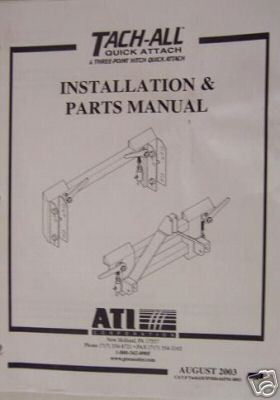 Tach-All Loader 3-Pt Hitch Installation &  Parts Manual