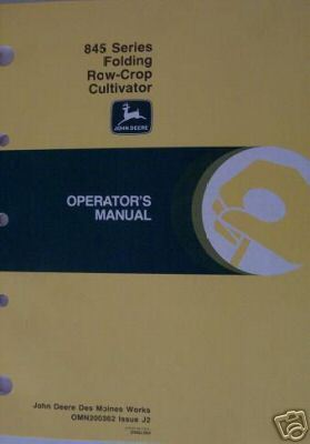 John Deere 845 Series Cultivators Operator's Manual