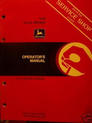 John Deere 676 Snow Blower Operator's Manual