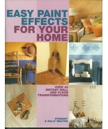 Easy Paint Effects For Your Home Stewart and Sally Walton Softcover Book - $1.99