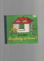 Anybody  at Home? - H.A. Rey - SC - Houghton Mifflin Company. - $1.26