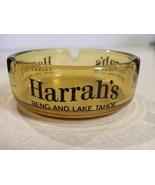 """Collectible Ashtray """"Harrah's"""" Reno and Lake Tahoe - $7.00"""
