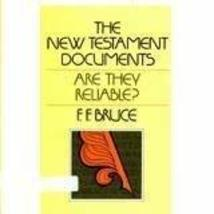 The New Testament documents Are they reliable? [Paperback] by Bruce, F. F [Paper