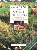 Cooking from Quilt Country : Hearty Recipes from Amish and Mennonite Kit... - $7.43