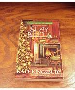 Slay Bells Book by Kate Kingsbury, Pennyfoot Hotel - $4.95