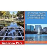Orlando Lakes: Homesteaders & Namesakes - $19.00