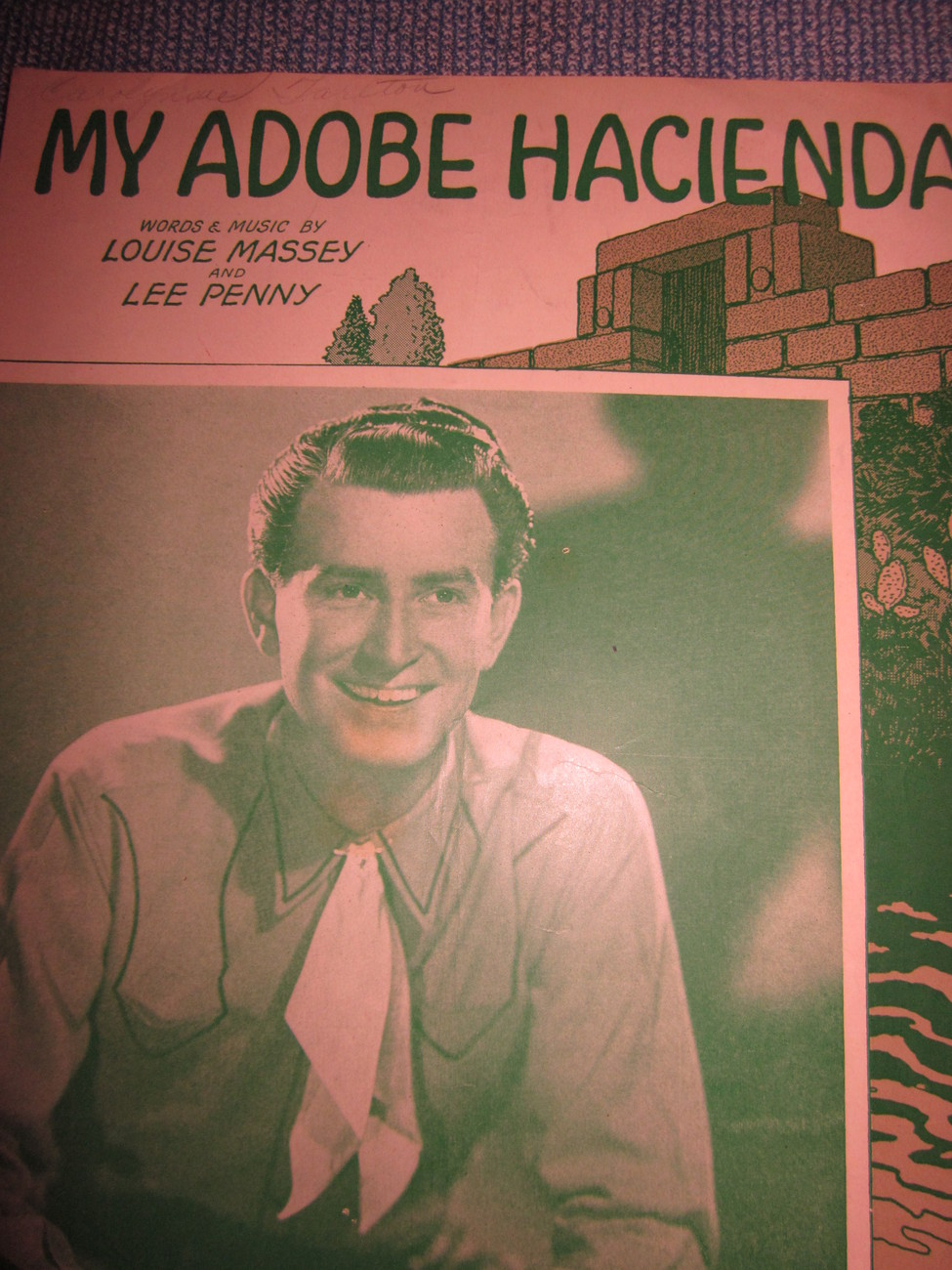 Vintage Sheet Music My Adobe Hacienda as done by Billy Williams 1941