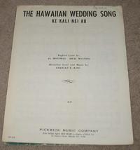 The Hawaiian Wedding Song - 1957 - KE KALI NEI AU - $9.75