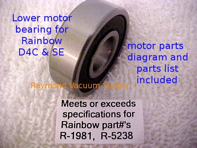 Rainbow vacuum cleaner D4C & SE R-5238 lower motor bearing/also replaces R-1981