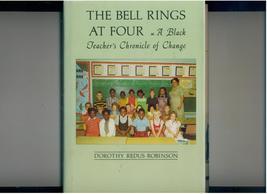 Robinson The Bell Rings at Four 1978 hb/dj black teacher bio image 1