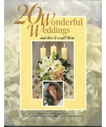 20 Wonderful Weddings And How To Craft Them Book Softcover Leisure Arts - $1.99
