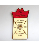 Spenard Alaska Lions Livewire Club 40 Years Service Pin - $5.89