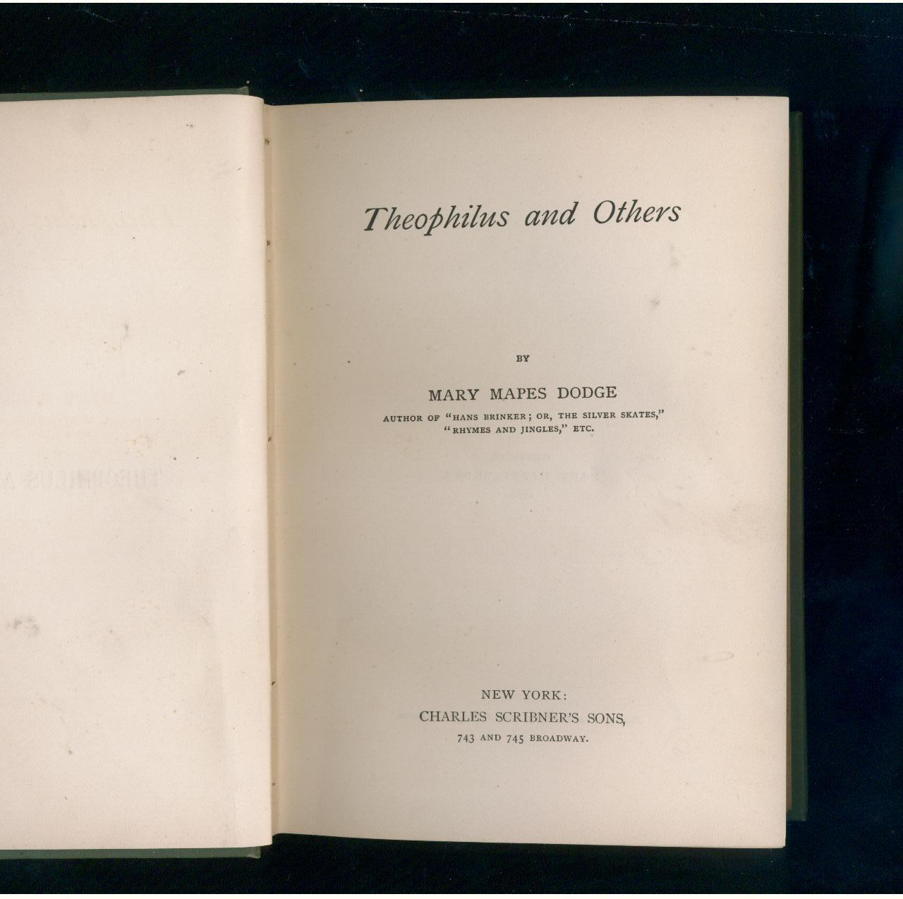 Mary Mapes Dodge Theophilus & Others 19th century printing