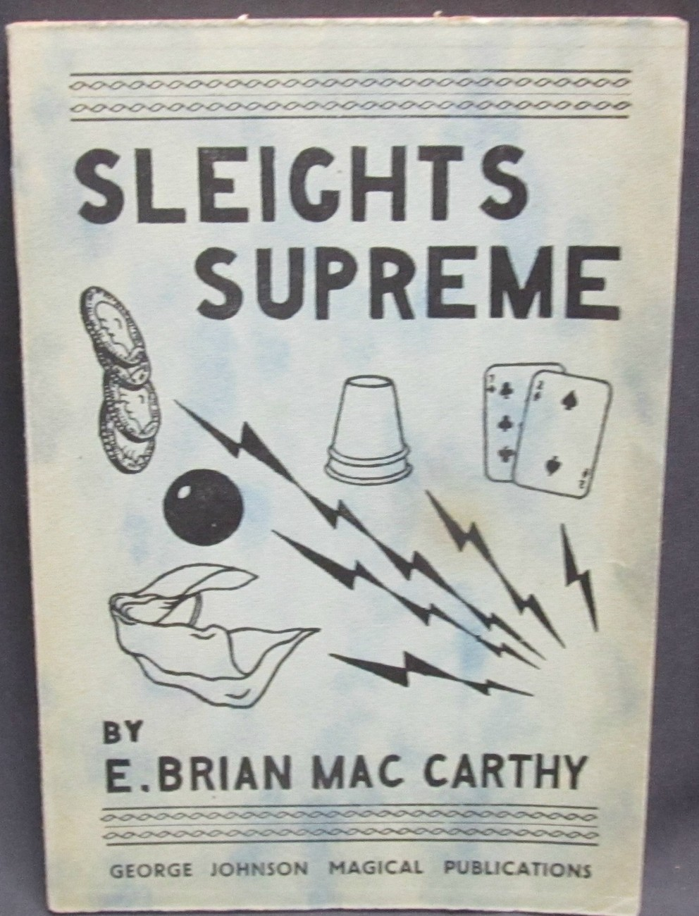 Slights Supreme by MacCarthy Brian E