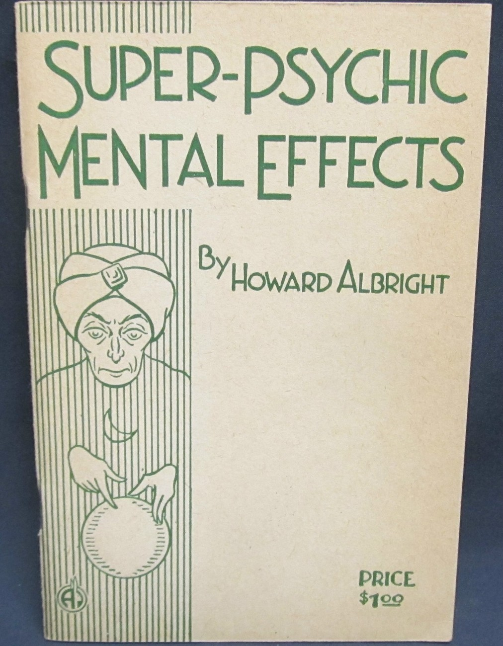 Super Psychic Mental Effects by Albright, Howard