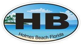 Holmes Beach Florida Oval Bumper Sticker or Helmet Sticker D1206 - $1.39+