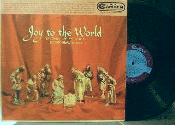 Robert Shaw Chorale - Joy to the World - RCA Camden CAL 448