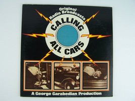 Original Radio Broadcast George Garabedian – Calling All Cars Vinyl LP R... - $19.79