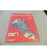 "vintage 1936 sheet music ""I Hadn't Anyone Till You"" - $5.00"