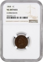 1868 1c NGC VG Details (Corrosion) BN - Indian Cent - $63.05